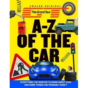 Grand Tour A-Z of the Car, The