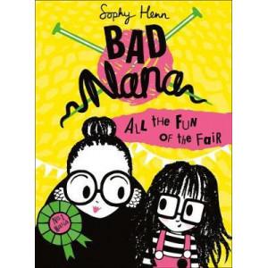 All the Fun of the Fair (Bad Nana, Book 2)