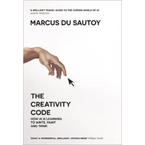Creativity Code: How AI is learning to write, paint and think, The