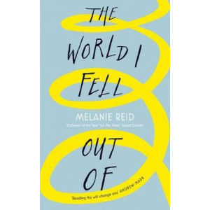 World I Fell Out Of, The
