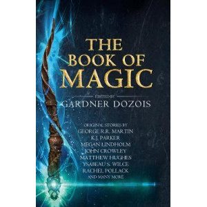 Book of Magic: A collection of stories by various authors, The