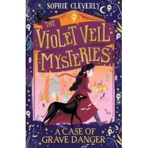 Case of Grave Danger (The Violet Veil Mysteries), A