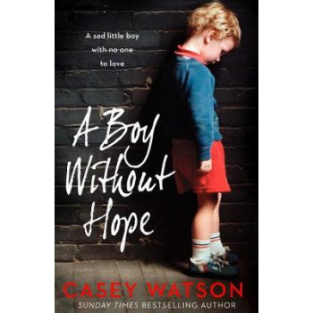 Boy Without Hope, A