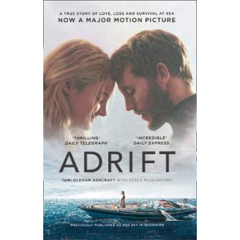 Adrift: A True Story of Love, Loss and Survival at Sea