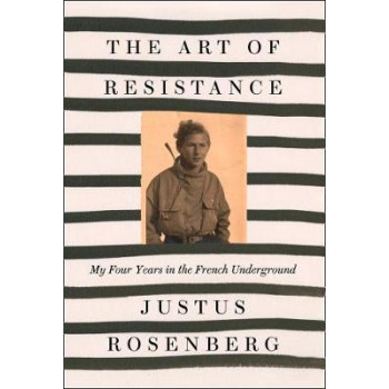 Art of Resistance: My Four Years in the French Underground, The