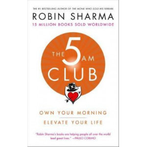 5 AM Club: Own Your Morning. Elevate Your Life, The