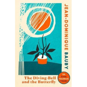 Diving-Bell and the Butterfly, The