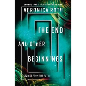 End and Other Beginnings: Stories from the Future, The