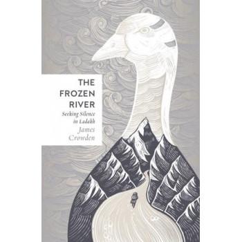 Frozen River: Seeking Silence in Ladakh, The