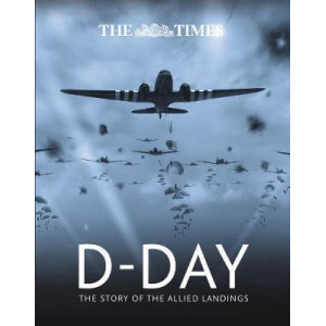 Times D-Day: The story of the allied landings, The