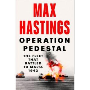 Operation Pedestal:  Fleet that Battled to Malta 1942