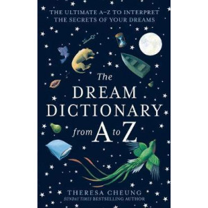 Dream Dictionary from A to Z [Revised edition], The