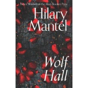 Wolf Hall (The Wolf Hall Trilogy #1) 2020 hardback