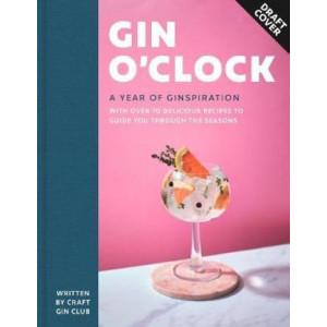 Gin O'clock: A Year of Ginspiration