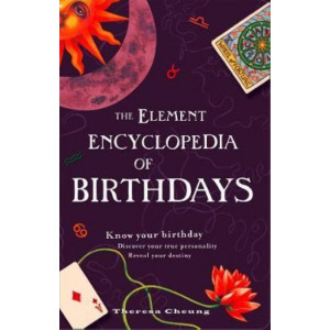 Encyclopedia of Birthdays [Revised edition]: Know Your Birthday. Discover Your True Personality. Reveal Your Destiny, The