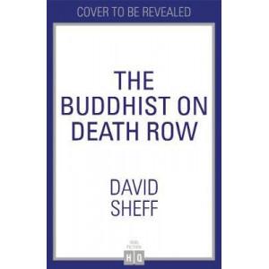 Buddhist on Death Row, The