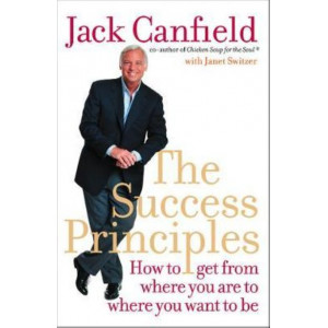 Success Principles Workbook: An Action Plan for Getting from Where You Are to Where You Want to Be