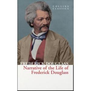 Narrative of the Life of Frederick Douglass (Collins Classics)