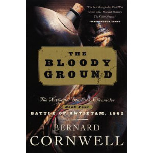 Bloody Ground: The Nathaniel Starbuck Chronicles: Book Four