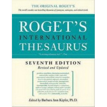 Roget's International Thesaurus, 7th Edition