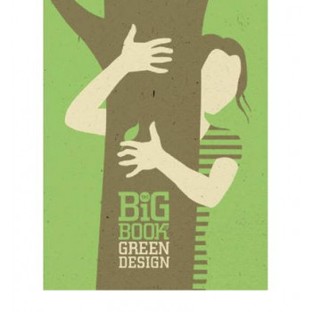 Big Book of Green Design, The