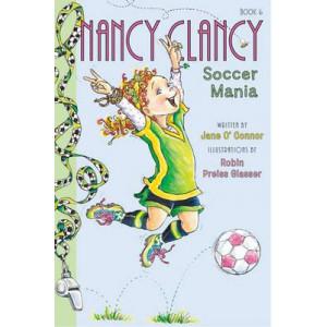 Fancy Nancy #6: Nancy Clancy, Soccer Mania