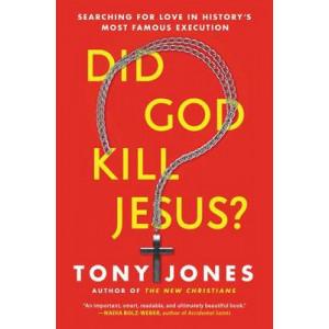 Did God Kill Jesus