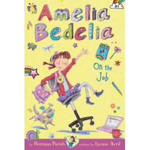 Amelia Bedelia #9: Amelia Bedelia on the Job