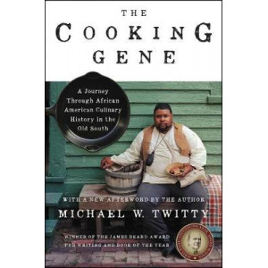 Cooking Gene: A Journey Through African American Culinary History in the Old South