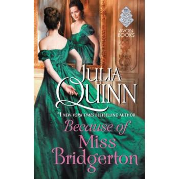 Because of Miss Bridgerton (Bridgerton Prequel #1)