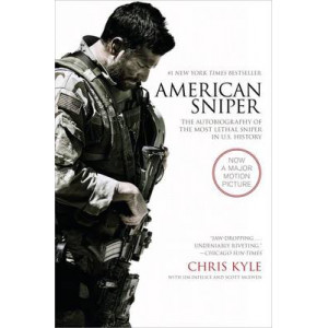 American Sniper [Movie Tie-In Edition] : Autobiography of Most Lethal Sniper in U.S. Military History