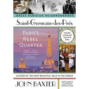 Saint-Germain-Des-Pres: Paris's Rebel Quarter