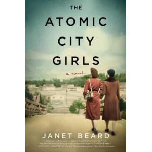 Atomic City Girls: A Novel