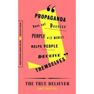 True Believer: Thoughts on the Nature of Mass Movements, The