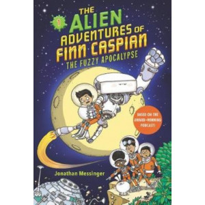 Alien Adventures of Finn Caspian #1, The: The Fuzzy Apocalypse