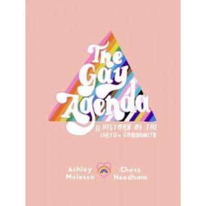 Gay Agenda, The: A Modern Queer History & Handbook