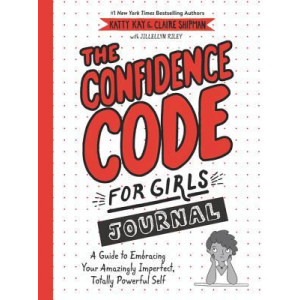 Confidence Code for Girls Journal, The