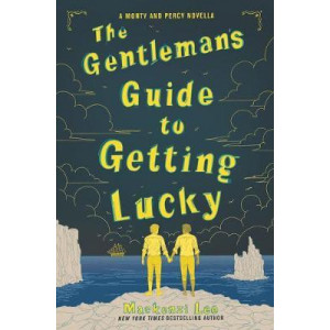 Gentleman's Guide to Getting Lucky, The