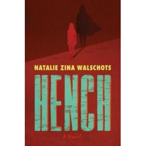 Hench: Novel