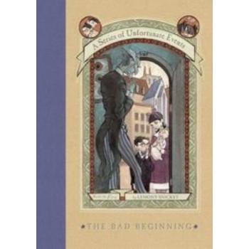 Bad Beginning # 1 Series of Unfortunate Events