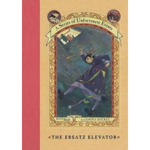 Ersatz Elevator: A Series of Unfortunate Events #6