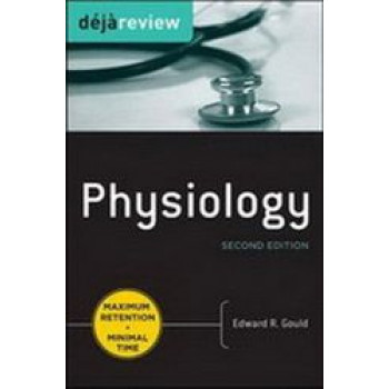 Physiology : Deja Review