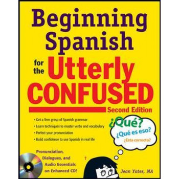 Beginners Spanish For The Utterly Confused