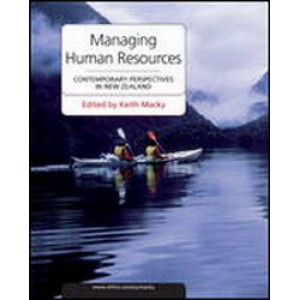 Managing Human Resources : Contemporary Perspectives in New Zealand