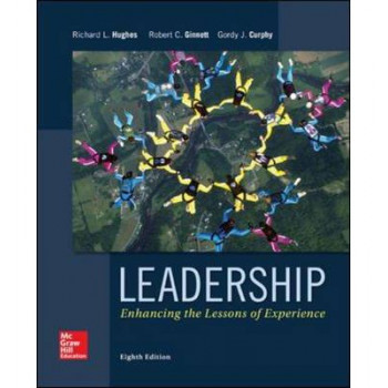 Leadership: Enhancing the Lessons of Experience 8E