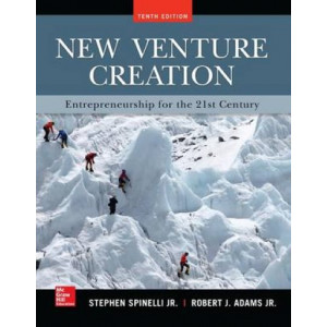 New Venture Creation: Entrepreneurship for the 21st Century: Entrepreneurship for the 21st Century
