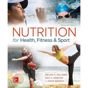 Nutrition for Health, Fitness and Sport 11E