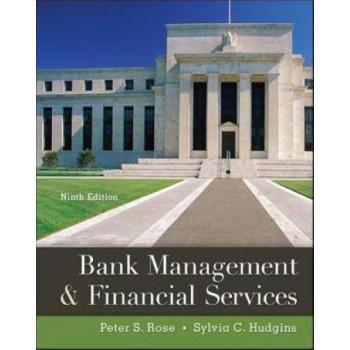 Bank Management & Financial Services 9E