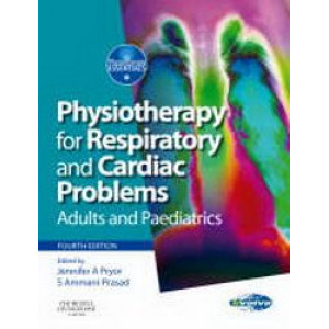 Physiotherapy for Respiratory & Cardiac Problems : Adults & Paediatrics 4E