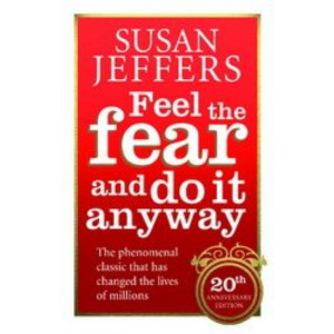 Feel The Fear & Do It Anyway: 20th Anniversary Edition
